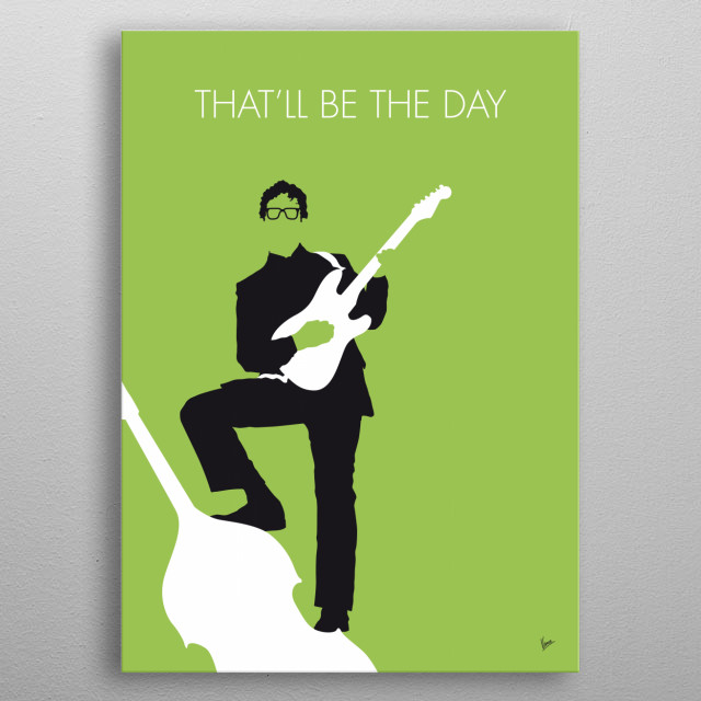 """No056 MY BUDDY HOLLY Minimal Music poster  That'll Be the Day"""" is a classic early rock and roll song written by Buddy Holly and Jerry Allison. metal poster"""