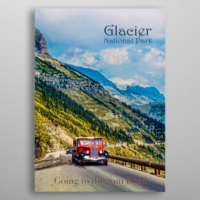 Going to the Sun Road metal poster