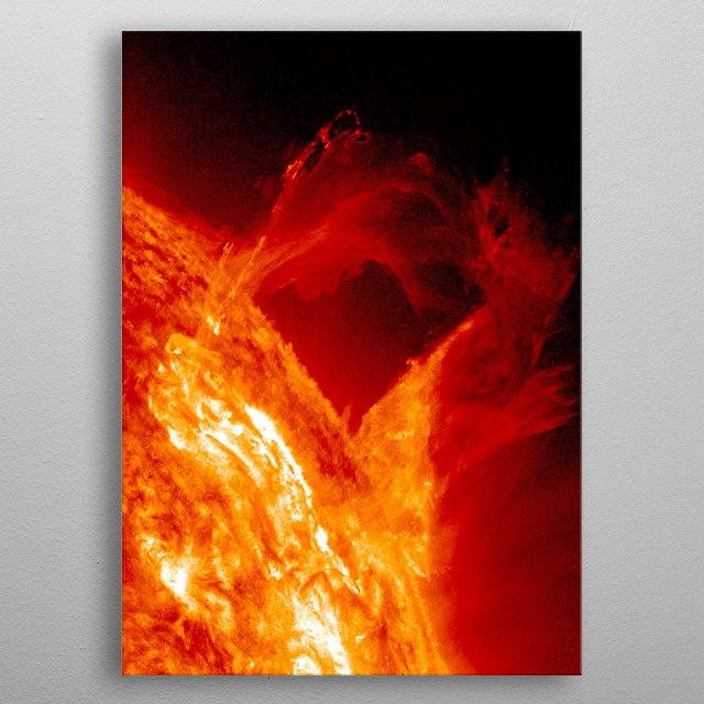 the sun This is a real photograph made by Nasa. No retouche, no photoshop. metal poster