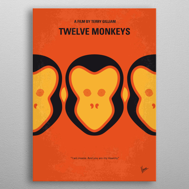 No355 My 12 MONKEYS minimal movie poster  In a future world devastated by disease, a convict is sent back in time to gather information about... metal poster