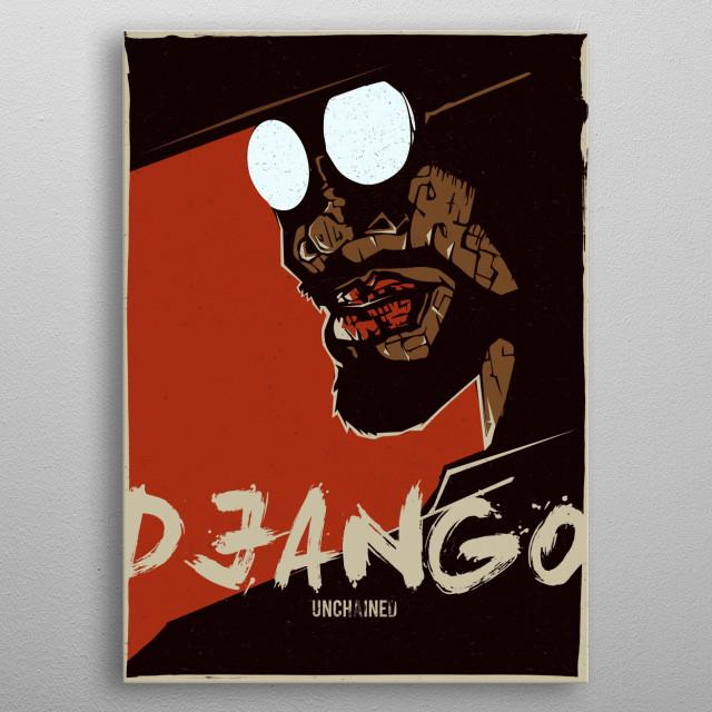 Django Unchained metal poster
