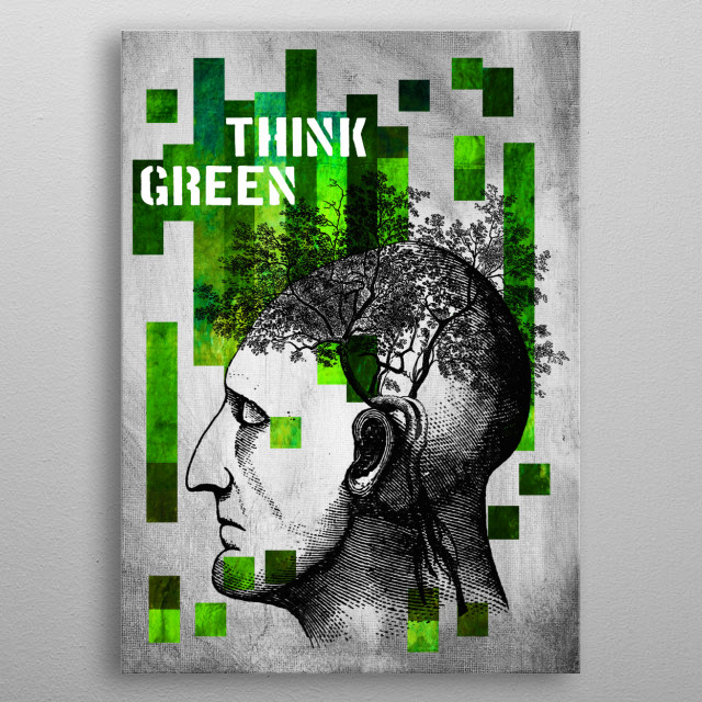 Think Green metal poster