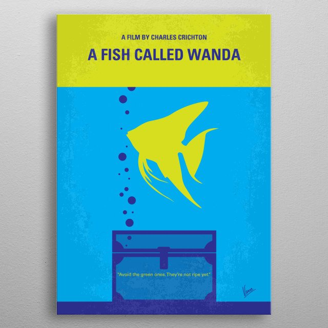 No389 My A Fish Called Wanda minimal movie poster  In London, four very different people team up to commit armed robbery, then try to doublec... metal poster