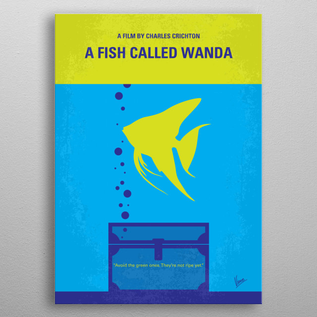 No389 My A Fish Called Wanda minimal movie poster In London, four very different people team up to commit armed robbery, then try to doublecross each other for the loot. Directors: Charles Crichton, John Cleese Stars: John Cleese, Jamie Lee Curtis, Kevin Kline metal poster