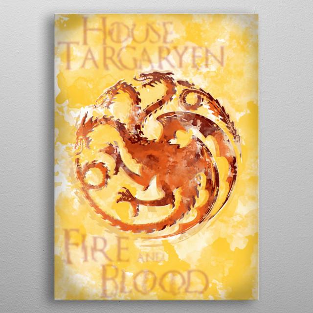 House Targaryen - Fire and Blood metal poster