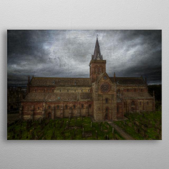 St Magnus Cathedral, Kirkwall, Orkney metal poster