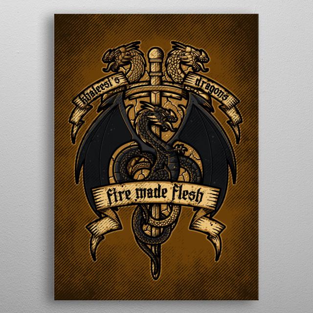 Khaleesis Dragons metal poster