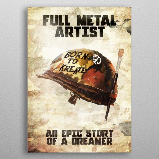 Full Metal Artist.  Handpainted in photoshop using Intu... metal poster