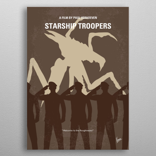 No424 My Starship Troopers minimal movie poster  Humans in a fascistic, militaristic future do battle with giant alien bugs in a fight for su... metal poster