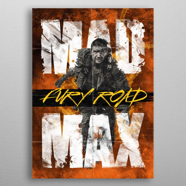 Mad Max: Fury Road Alternative Movie Poster metal poster