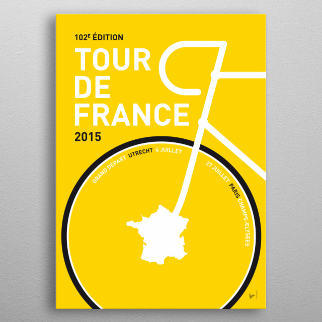 MY TOUR DE FRANCE MINIMAL POSTER 2015 The cream of the crop of world cycling will flock to Utrecht in 2015 for the sixth Grand Depart of the ... metal poster