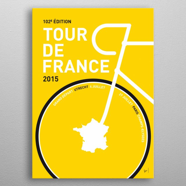 MY TOUR DE FRANCE MINIMAL POSTER 2015 The cream of the crop of world cycling will flock to Utrecht in 2015 for the sixth Grand Depart of the Tour de France in the Netherlands.  In honor of this dutch depart de tour, these are the 2015 editions of my minimal Pro Cycling posters: the Tour de France edition, the Giro D'talia edition and the Vuelta Espana. metal poster