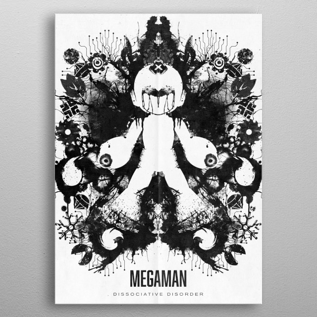 Part of my inkblot geek psychological diagnosis series this is Megaman who suffers from Dissociative Disorder. metal poster