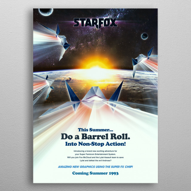 My reimagining artwork/design of a teaser poster for the release of the original Nintendo game title, Star Fox back in 1993. metal poster