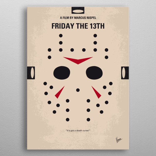 No449 My Friday the 13th minimal movie poster  A group of camp counselors is stalked and murdered by an unknown assailant while trying to reo... metal poster