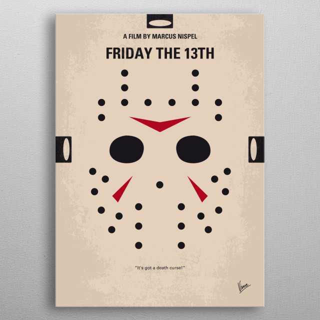 No449 My Friday the 13th minimal movie poster A group of camp counselors is stalked and murdered by an unknown assailant while trying to reopen a summer camp which, years before, was the site of a child's drowning. Director: Sean S. Cunningham Stars: Betsy Palmer, Adrienne King, Jeannine Taylor metal poster