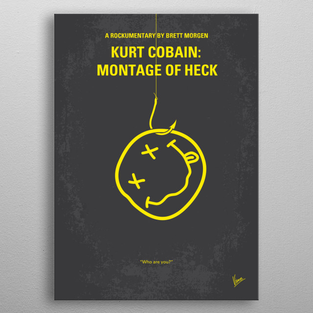 No448 My Montage of Heck minimal movie poster  An authorized documentary on the late musician Kurt Cobain, from his early days in Aberdeen, W... metal poster