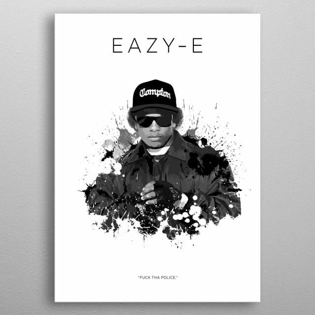 Eazy-E metal poster