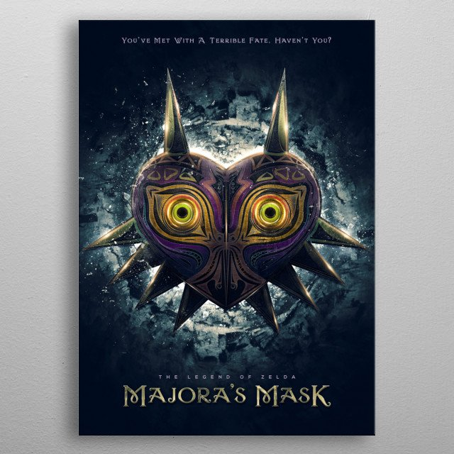 A variation of my previous Legend of Zelda inspired art/painting of Majora's Mask as an epic teaser/film poster. metal poster