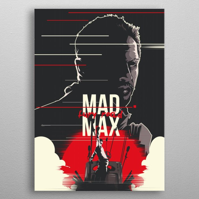 Mad Max Fury Road - Alternative movie poster metal poster