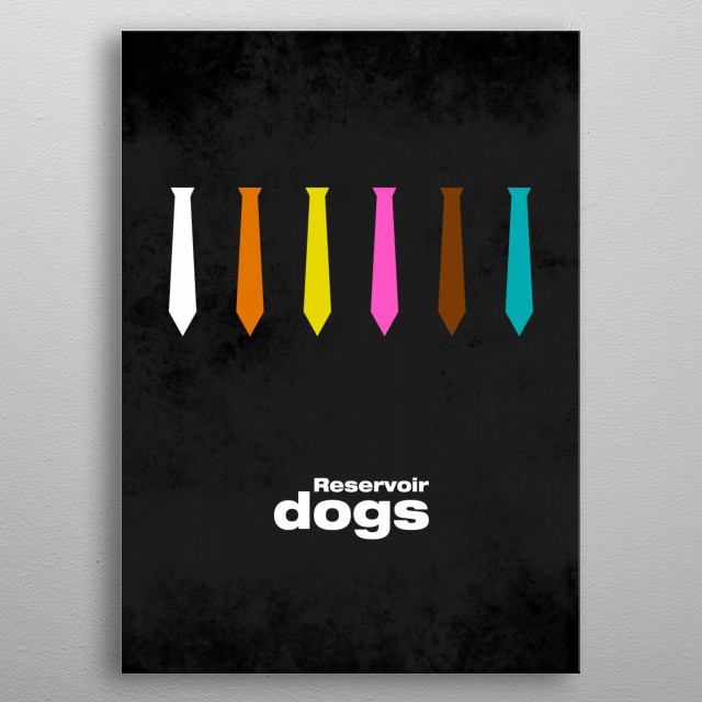 Reservoir Dogs -  minimal movie poster metal poster