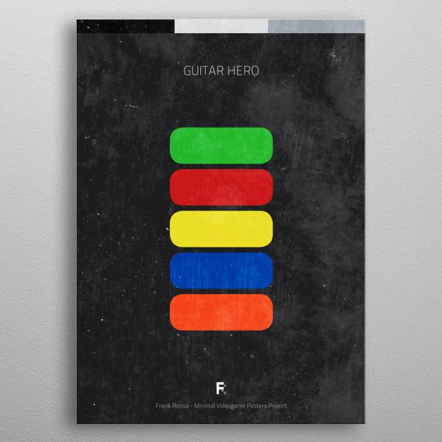 Guitar Hero. Minimal Videogame Poster. metal poster