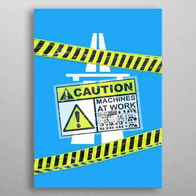 Caution Machines at Work metal poster