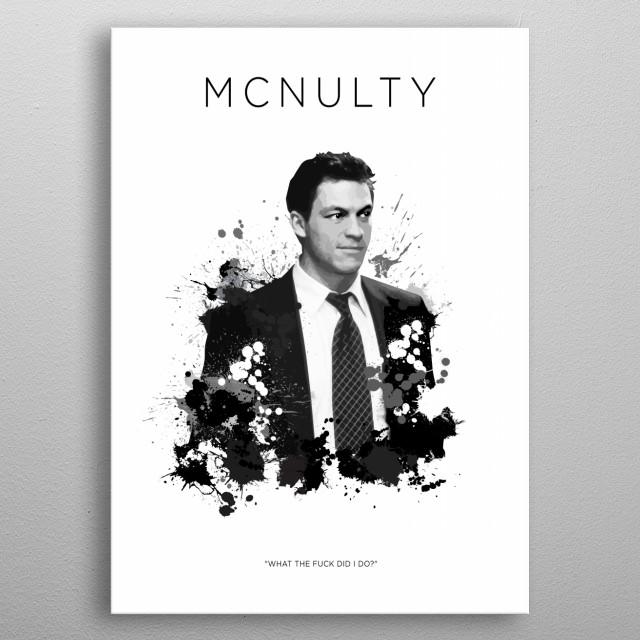 Det. Jimmy McNulty metal poster