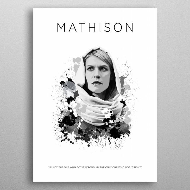 Carrie Mathison metal poster