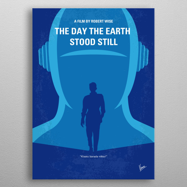No514 My The Day the Earth Stood Still minimal movie poster  An alien lands and tells the people of Earth that they must live peacefully or be destroyed as a danger to other planets.  Director: Robert Wise Stars: Michael Rennie, Patricia Neal, Hugh Marlowe metal poster