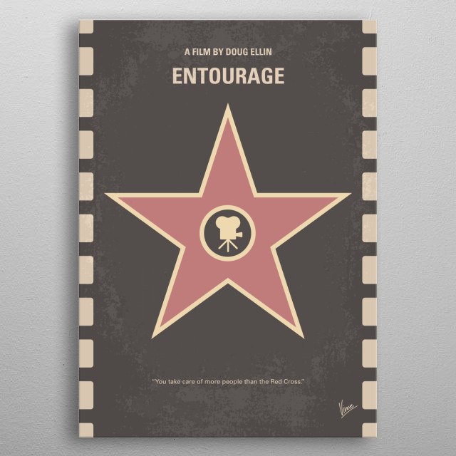 No525 My Entourage minimal movie poster  Movie star Vincent Chase, together with his boys Eric, Turtle, and Johnny, are back - and back in bu... metal poster