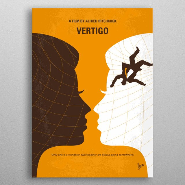 No510 My Vertigo minimal movie poster  A retired San Francisco detective suffering from acrophobia investigates the strange activities of an ... metal poster