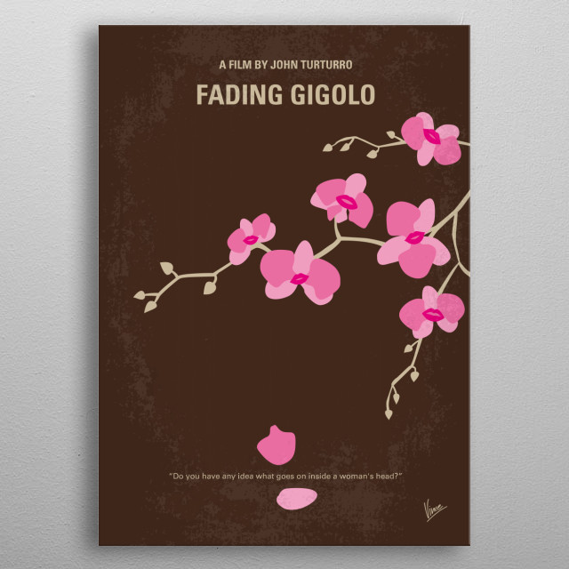 No527 My Fading Gigolo minimal movie poster  Fioravante decides to become a professional Don Juan as a way of making money to help his cash-s... metal poster