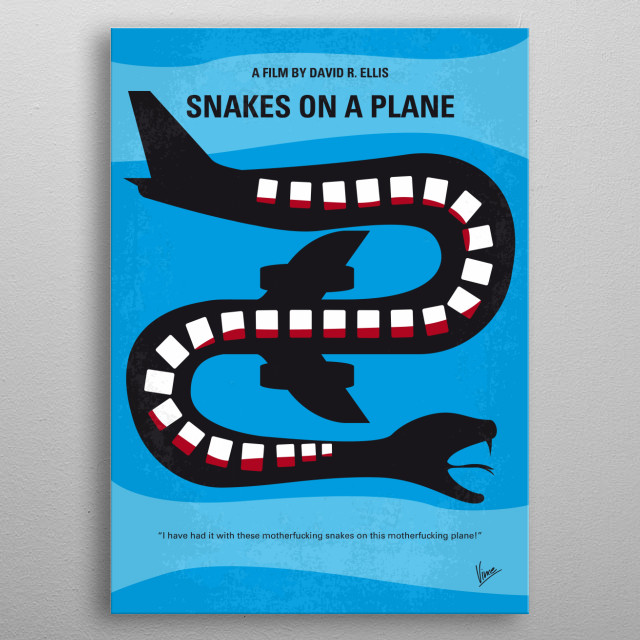 No501 My Snakes on a Plane minimal movie poster  An FBI agent takes on a plane full of deadly and poisonous snakes, deliberately released to kill a witness being flown from Honolulu to Los Angeles to testify against a mob boss.  Director: David R. Ellis Stars: Samuel L. Jackson, Julianna Margulies, Nathan Phillips metal poster