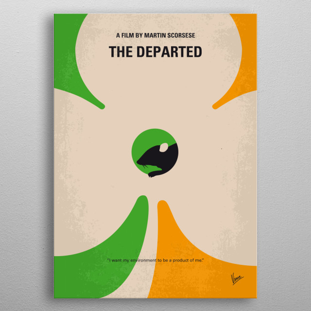 No506 My The Departed minimal movie poster  An undercover cop and a mole in the police attempt to identify each other while infiltrating an I... metal poster