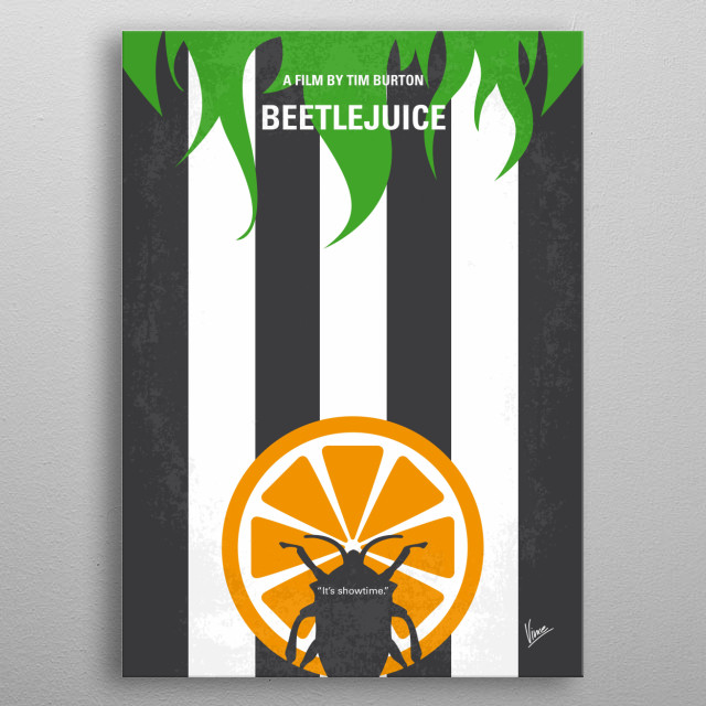 """No531 My Beetlejuice minimal movie poster A couple of recently deceased ghosts contract the services of a """"bio-exorcist"""" in order to remove the obnoxious new owners of their house. Director: Tim Burton Stars: Alec Baldwin, Geena Davis, Michael Keaton  metal poster"""