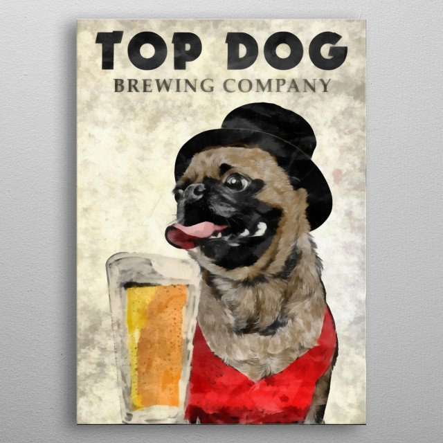 Top Dog Brewing Company by Edward M. Fielding  metal poster
