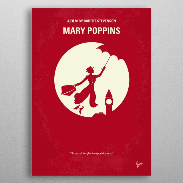 No539 My Mary Poppins minimal movie poster  A magic nanny comes to work for a cold banker's unhappy family.  Director: Robert Stevenson Stars: Julie Andrews, Dick Van Dyke, David Tomlinson metal poster