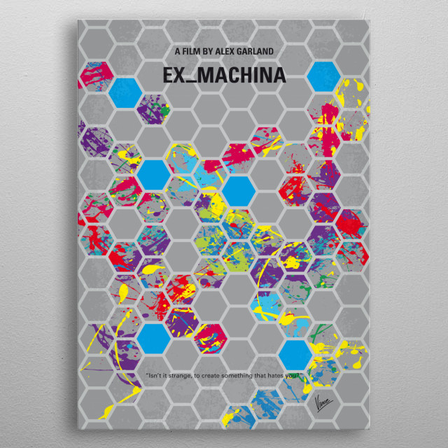 No537 My Ex Machina minimal movie poster  A young programmer is selected to participate in a ground-breaking experiment in artificial intelligence by evaluating the human qualities of a breath-taking female A.I.  Director: Alex Garland Stars: Alicia Vikander, Domhnall Gleeson, Oscar Isaac  metal poster