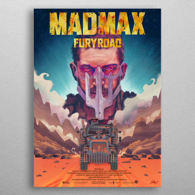 """Mad Max: Fury RoadThis is my graphic tribute to the excellent movie """"Mad Max - Fury Road"""" by """"George Miller"""" starring """"Tom Hardy"""" as """"Mad Max"""". This artwork mix vector Art and digital painting. metal poster"""