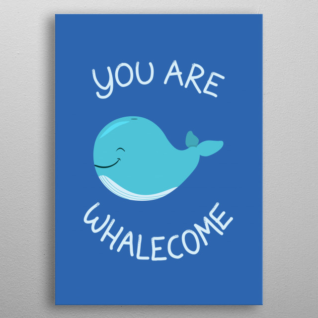 Whale, Thank You! metal poster