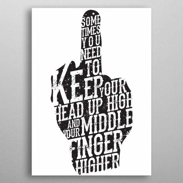 Middle Finger metal poster