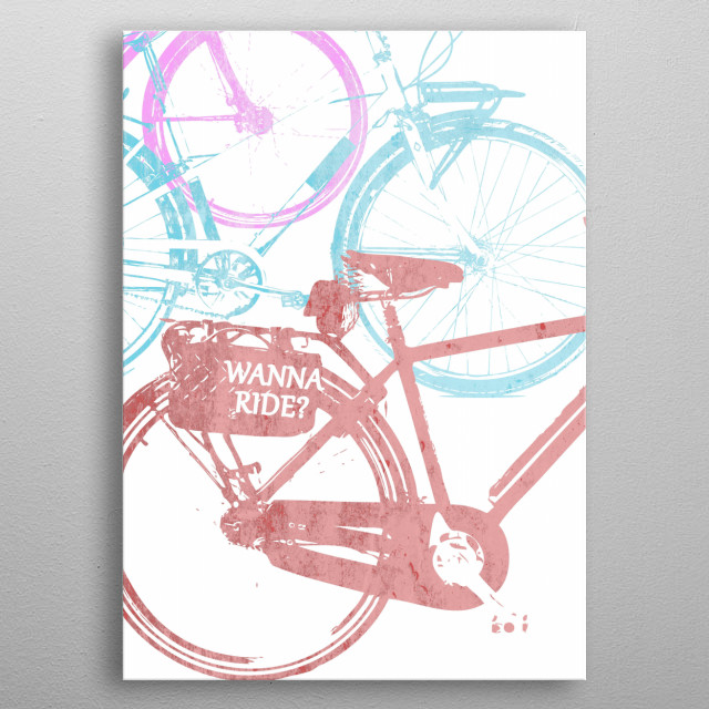Wanna ride? metal poster