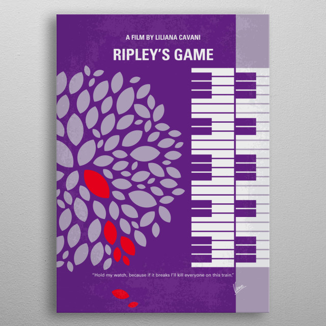 No546 My Ripleys Game minimal movie poster  Tom Ripley persuades a man to commit a murder for a large sum of money. The situation goes out of control, and that man must escape trouble.  Director: Liliana Cavani Stars: John Malkovich, Dougray Scott, Lena Headey  metal poster
