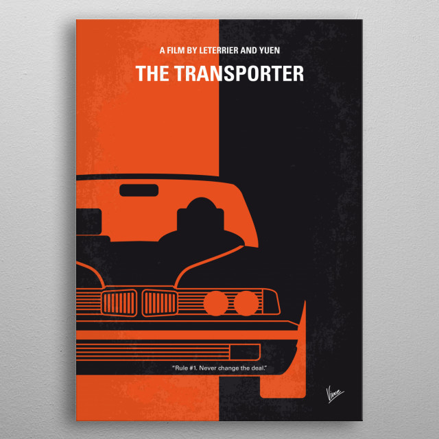 No552 My The Transporter minimal movie poster  Frank is hired to transport packages for unknown clients and has made a very good living doing... metal poster
