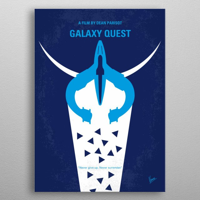 No551 My Galaxy Quest minimal movie poster  The alumni cast of a space opera television series have to play their roles as the real thing whe... metal poster