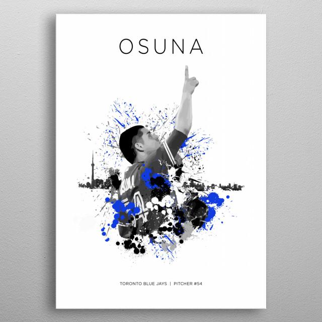 Roberto Osuna | Toronto Blue Jays metal poster
