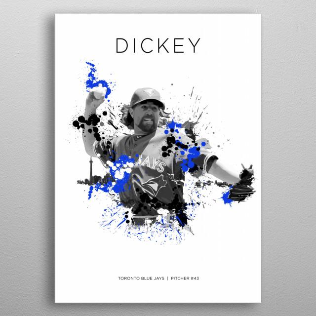 R.A. Dickey   Toronto Blue Jays metal poster