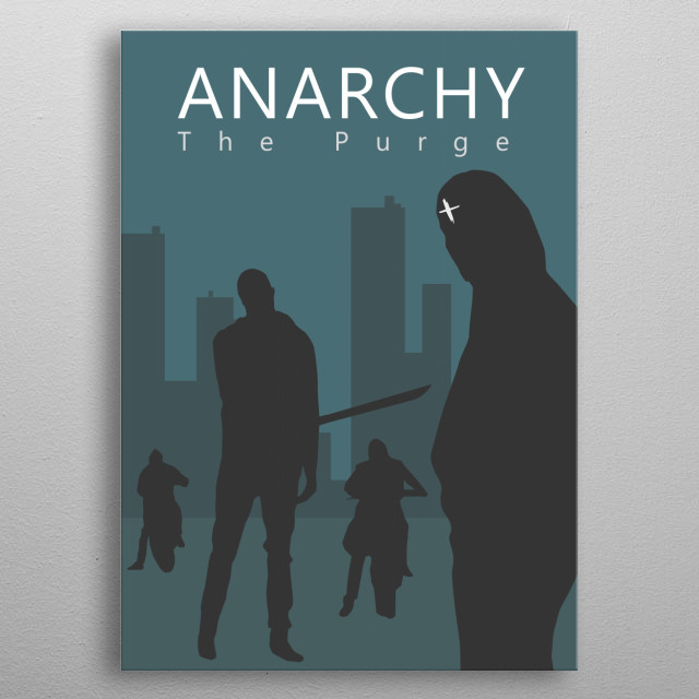 The Purge Anarchy Movie Artwork V1. Film by James DeMonaco. metal poster