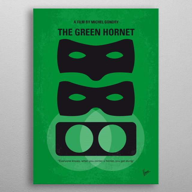No561 My The Green Hornet minimal movie poster Following the death of his father, Britt Reid, heir to his father's large company, teams up with his late dad's assistant Kato to become a masked crime fighting team. Director: Michel Gondry Stars: Seth Rogen, Jay Chou, Christoph Waltz  metal poster
